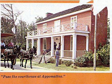 Pass the         courthouse at Appomattox