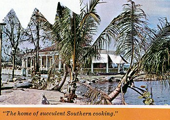 The home of           succulent Southern cooking
